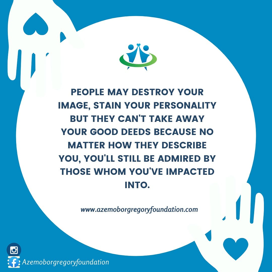 """Azemobor Gregory Foundation """"No one can take away your good deeds"""""""